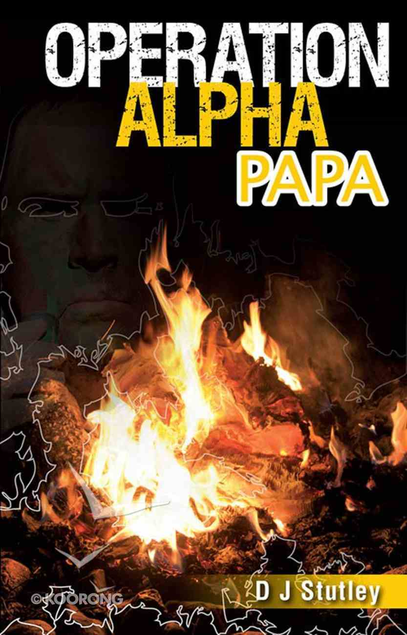 Alpha Papa (#03 in Operation Series) Paperback