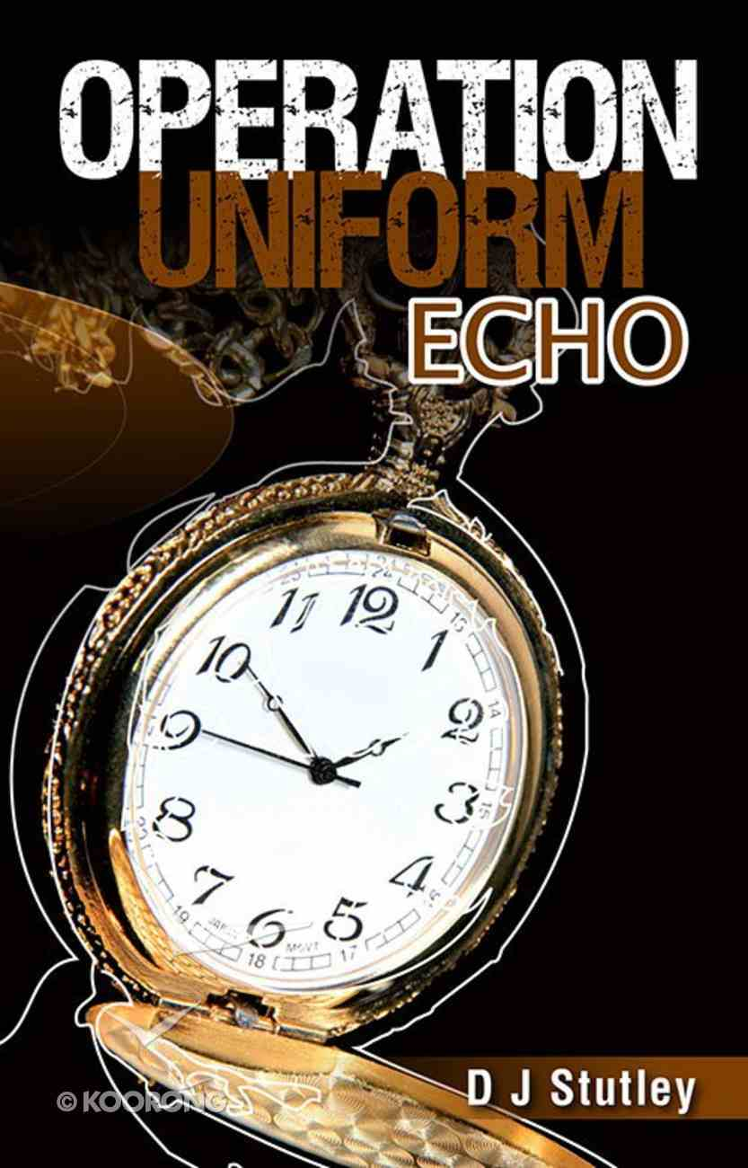 Uniform Echo (#05 in Operation Series) Paperback