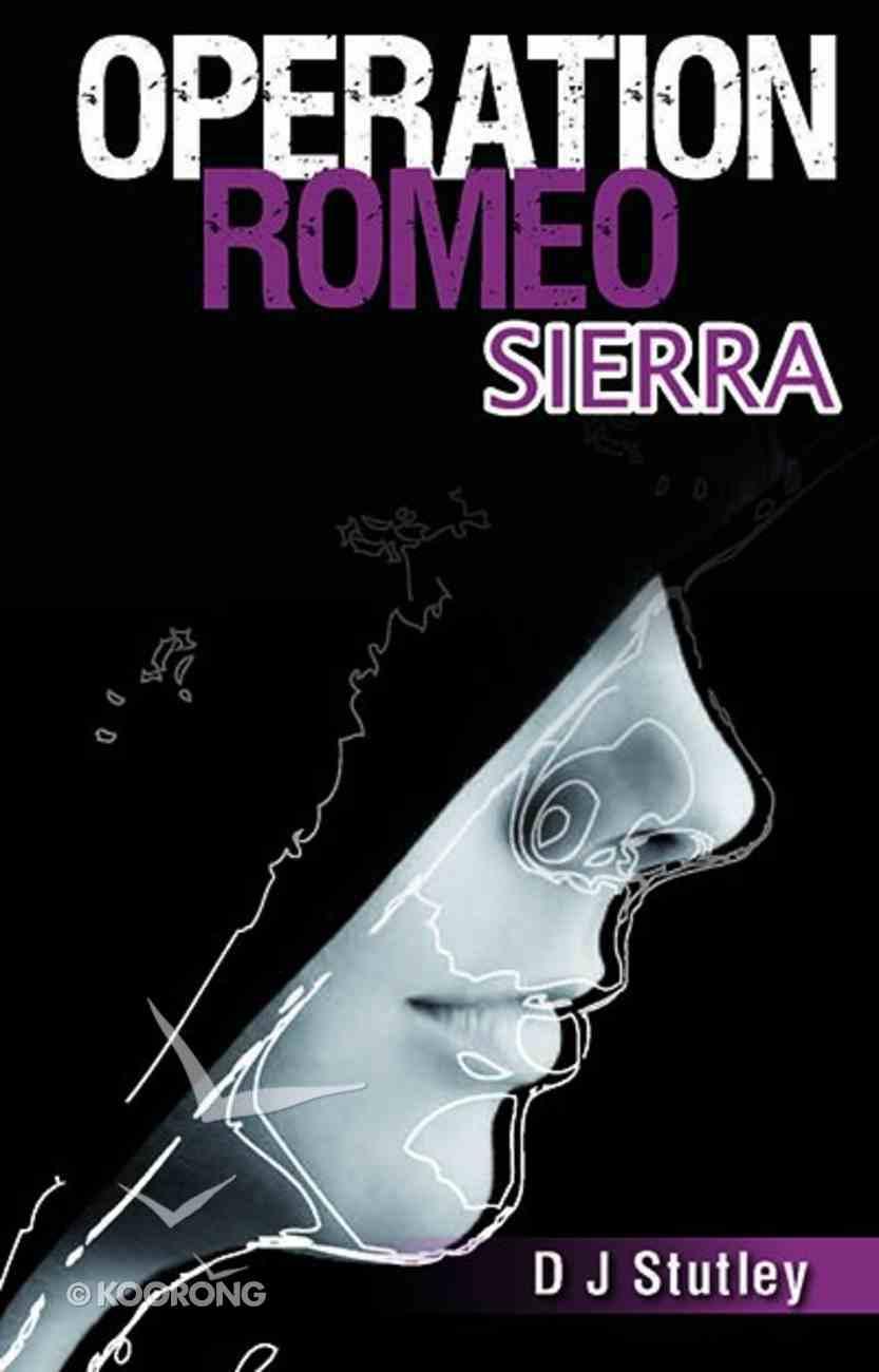 Romeo Sierra (#06 in Operation Series) Paperback