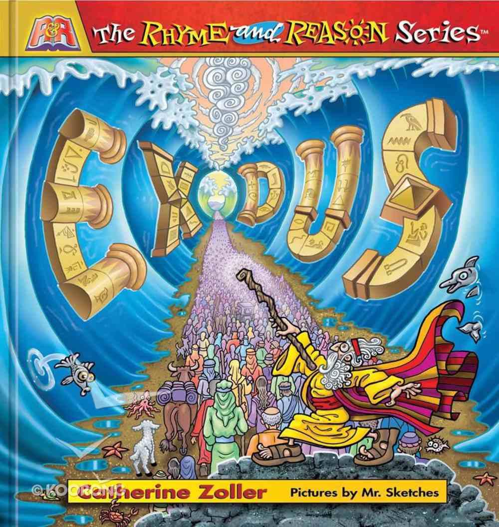 Exodus (#03 in The Rhyme And Reason Series) Hardback