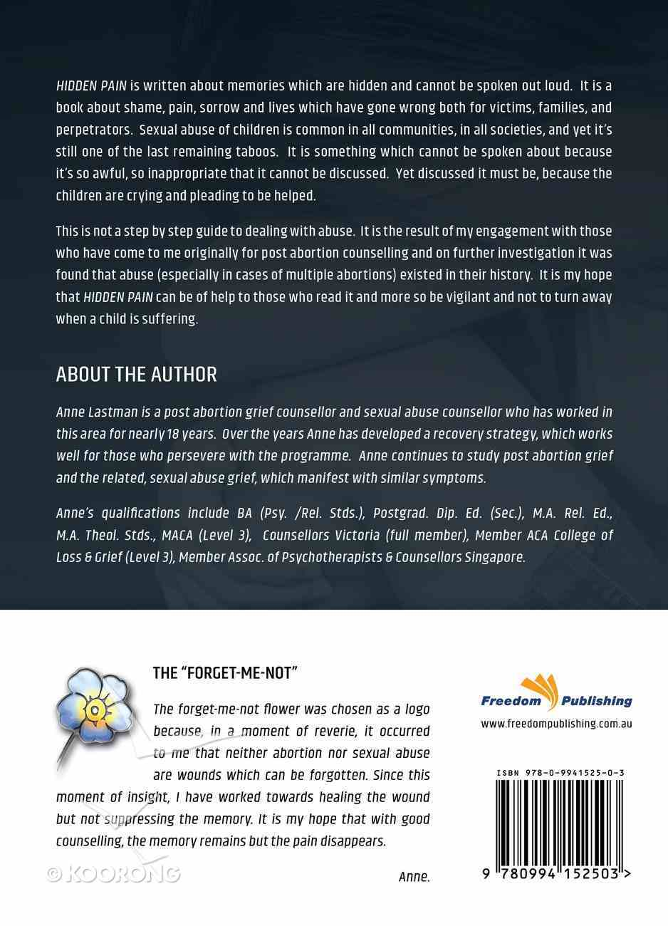 Hidden Pain: An Insight Into Childhood Sexual Abuse Paperback