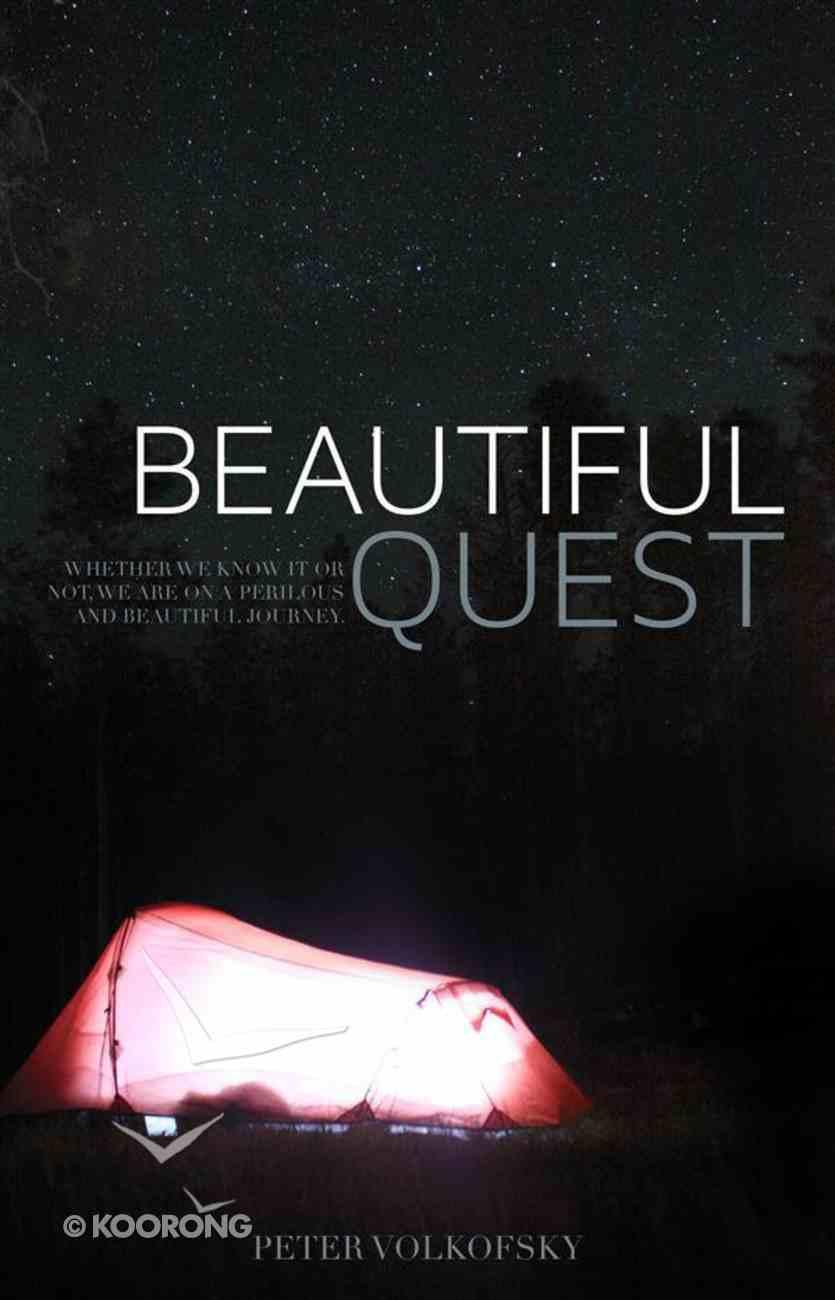 Beautiful Quest Paperback