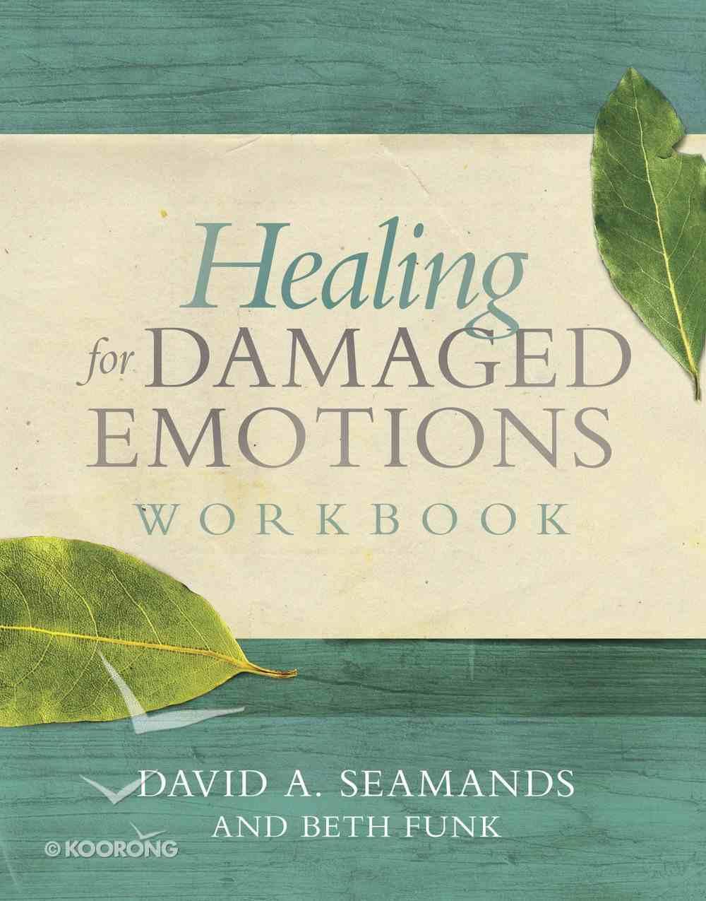 Healing For Damaged Emotions (Workbook) Paperback