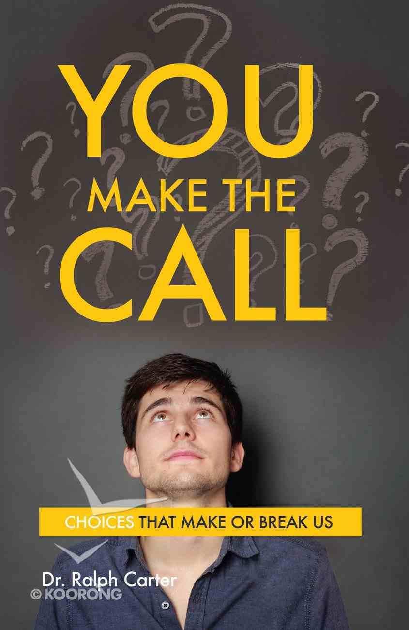 You Make the Call Paperback