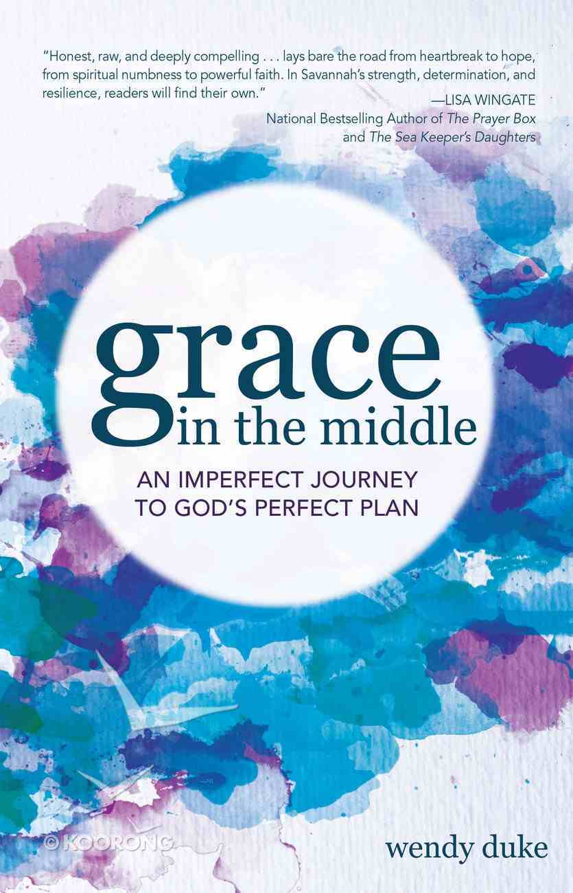 Grace in the Middle Paperback