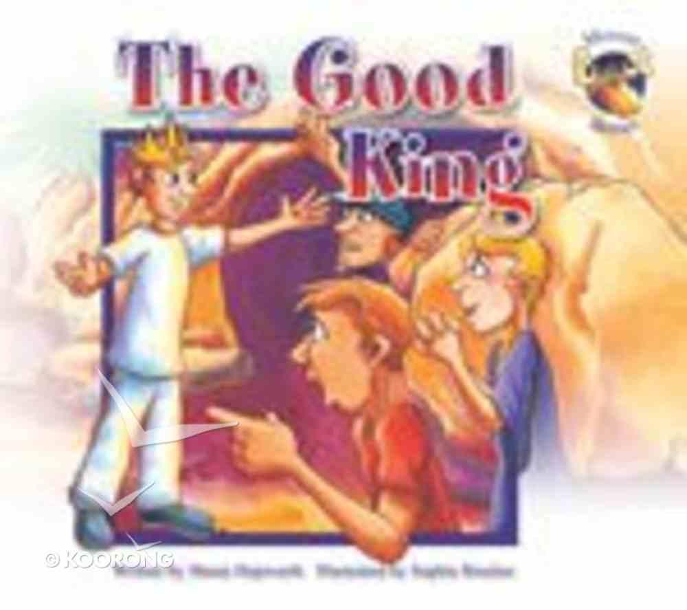 The Good King (Moose Stories Series) Paperback