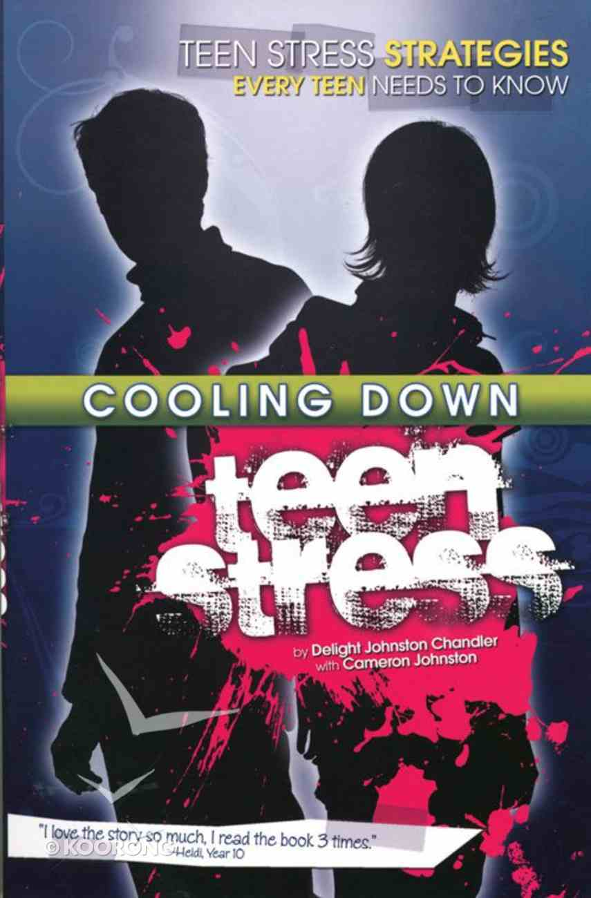 Cooling Down Teen Stress Paperback