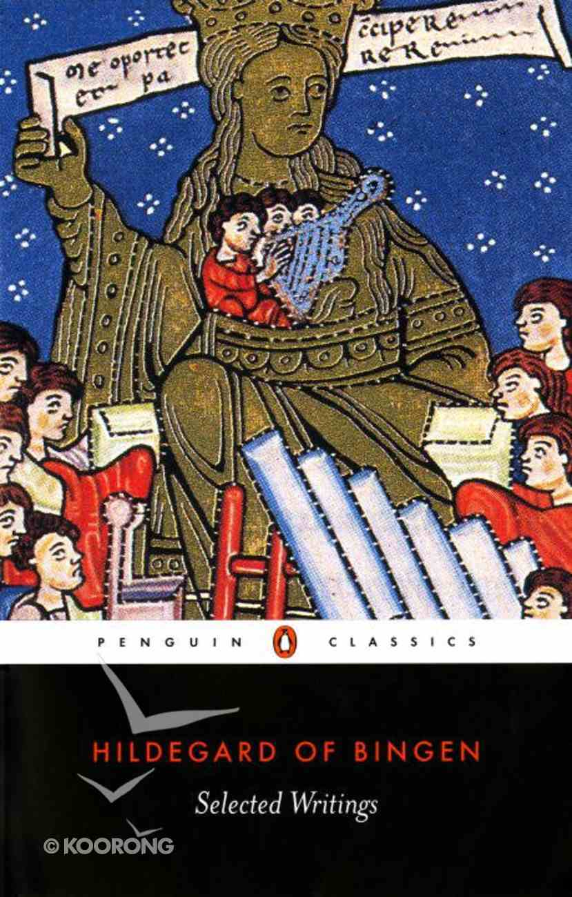Hildegard of Bingen: Selected Writings (Penguin Black Classics Series) Paperback