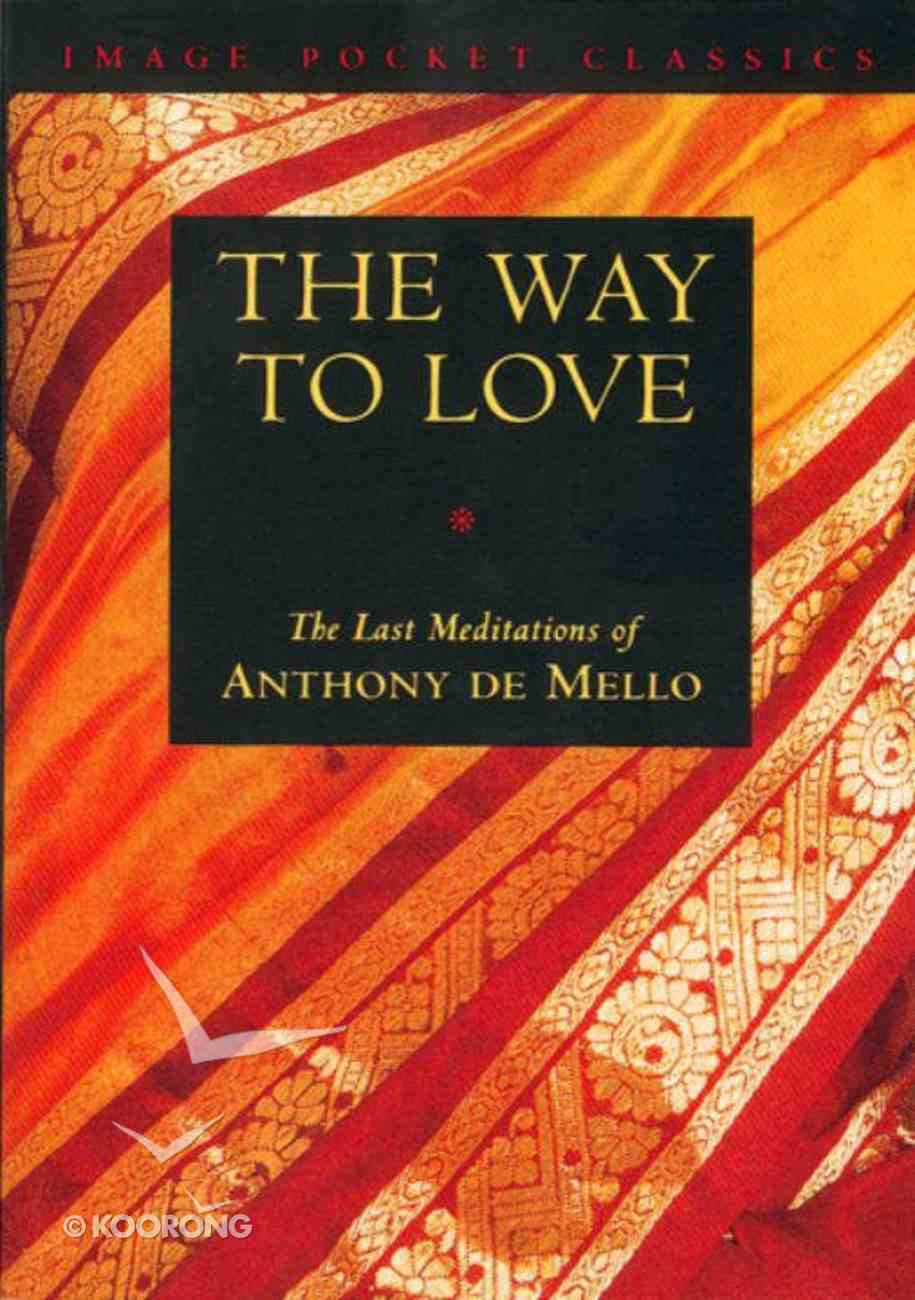 Way to Love Paperback