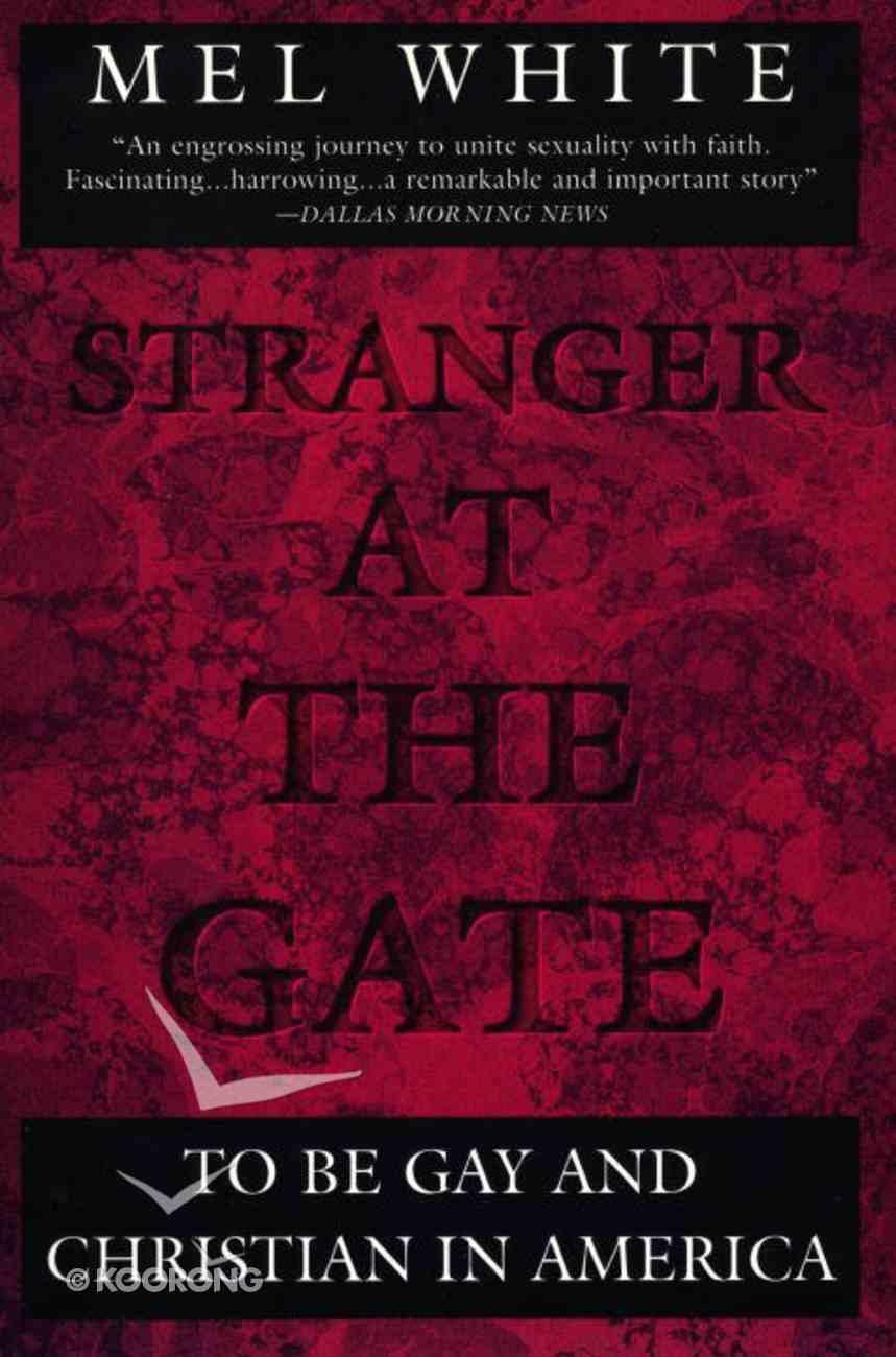 Stranger At the Gate Paperback