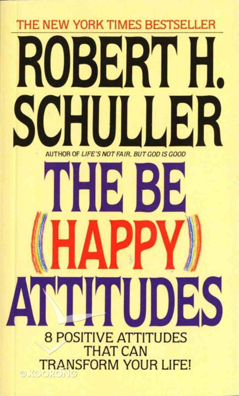 The Be Happy Attitudes Mass Market