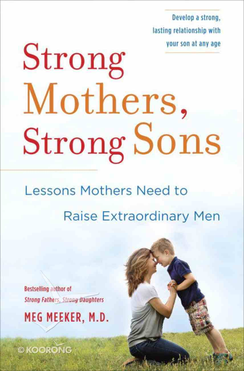 Strong Mothers, Strong Sons Hardback