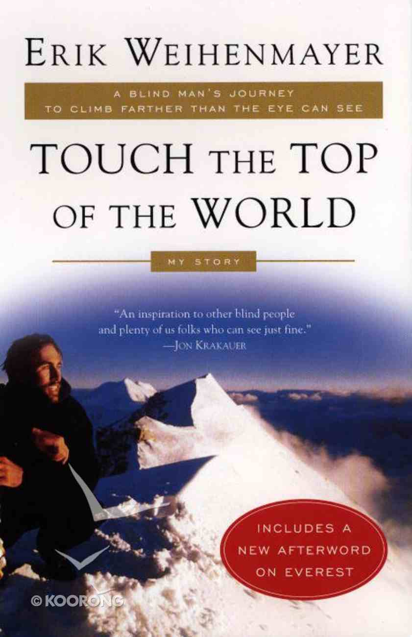 Touch the Top of the World Paperback