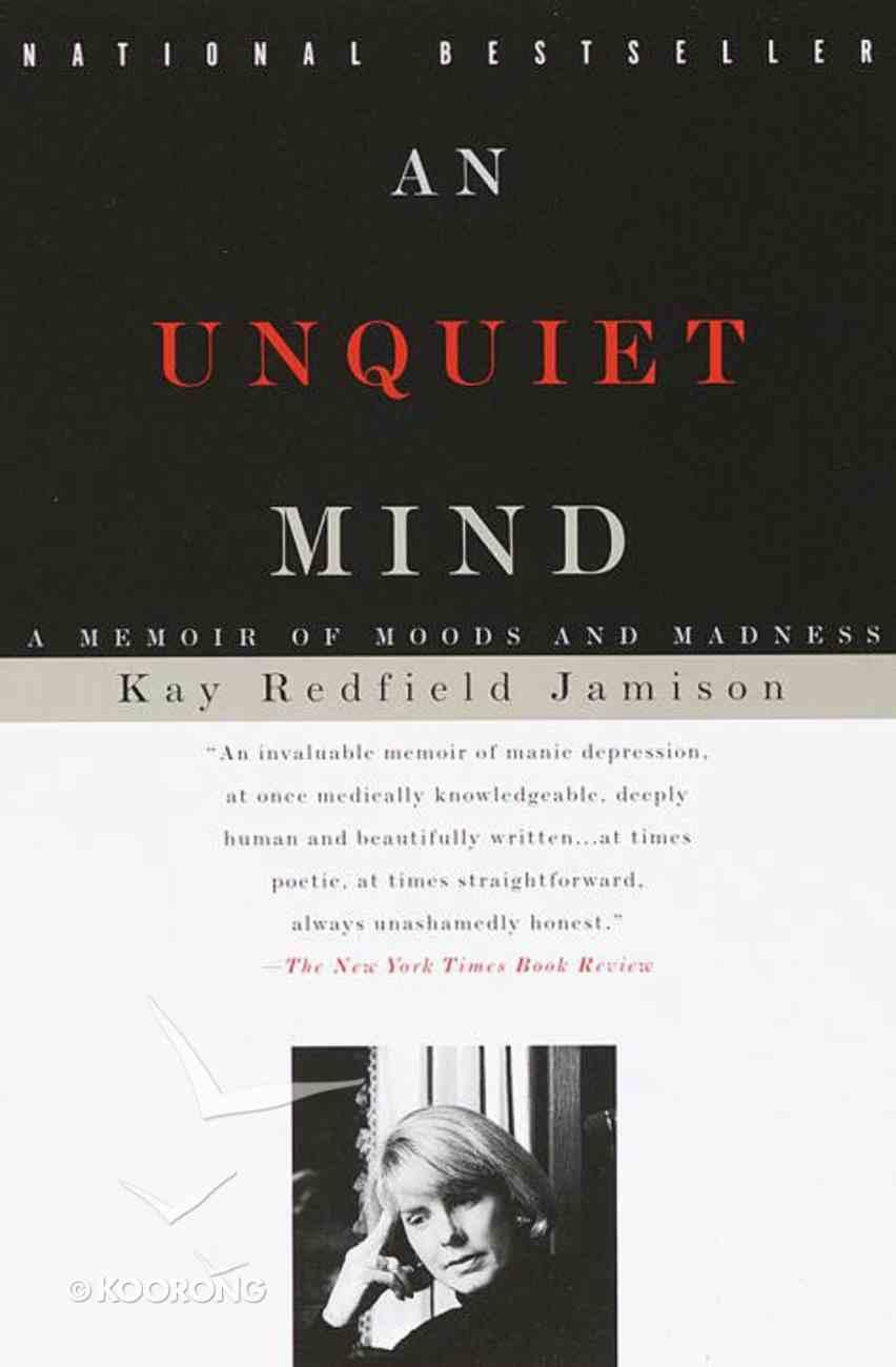 An Unquiet Mind Paperback