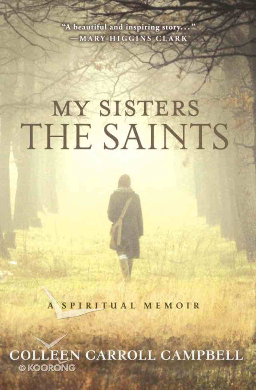 My Sisters the Saints Paperback