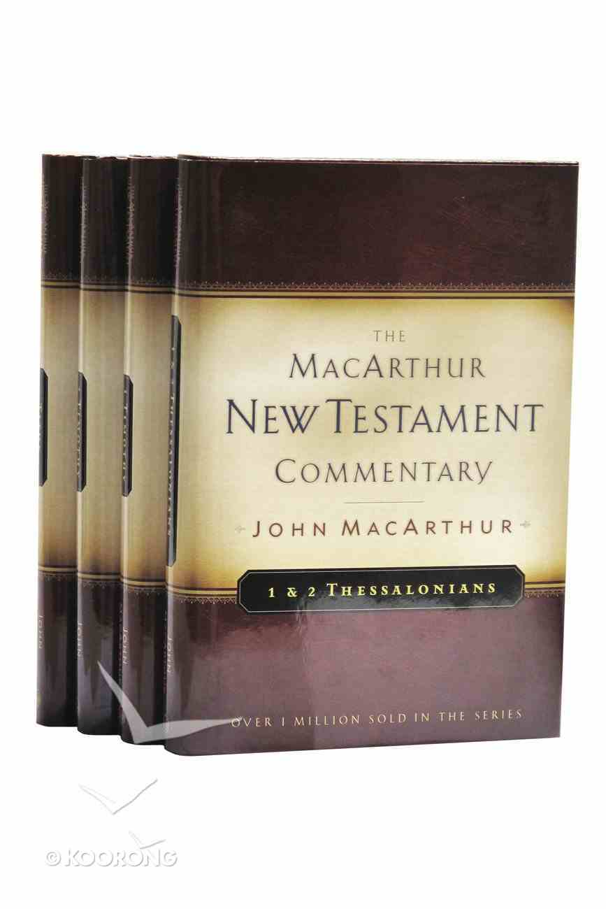 1&2 Thessalonians, 1&2 Timothy, Titus (Macarthur New Testament Commentary Series) Hardback