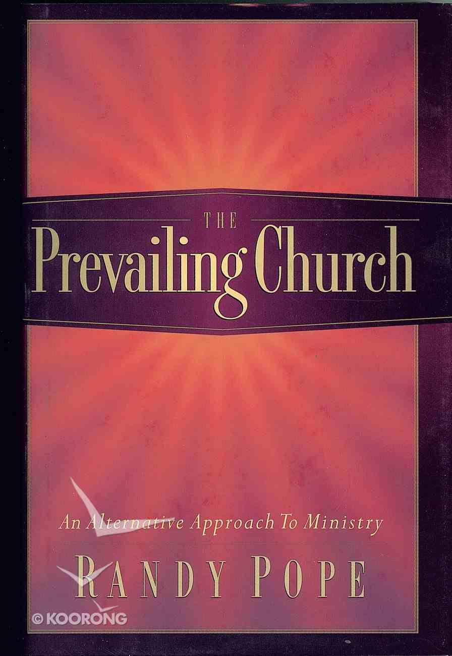 The Prevailing Church Hardback