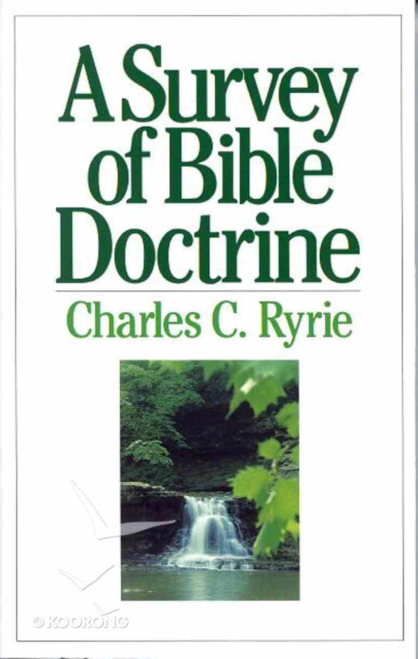 A Survey of Bible Doctrine Paperback