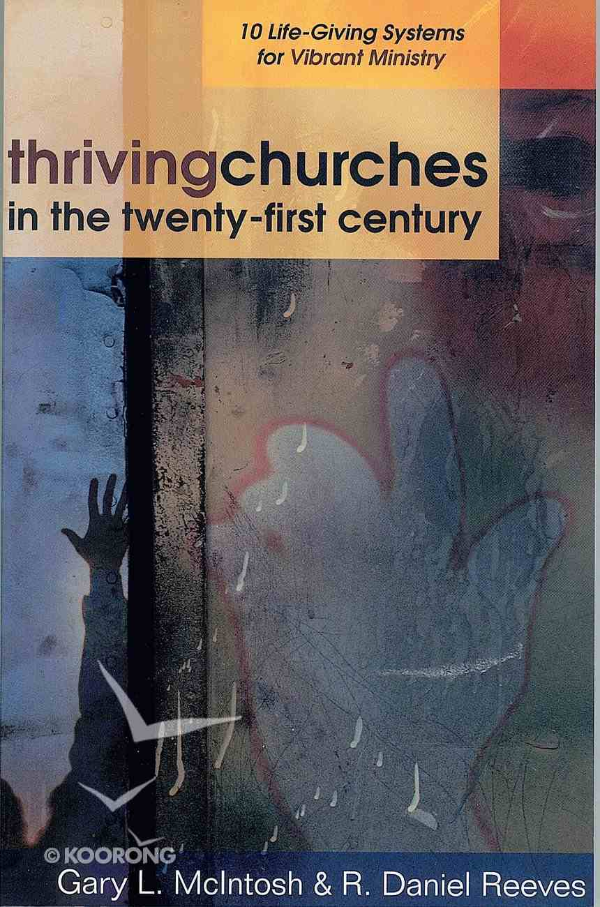 Thriving Churches in the Twenty-First Century Paperback