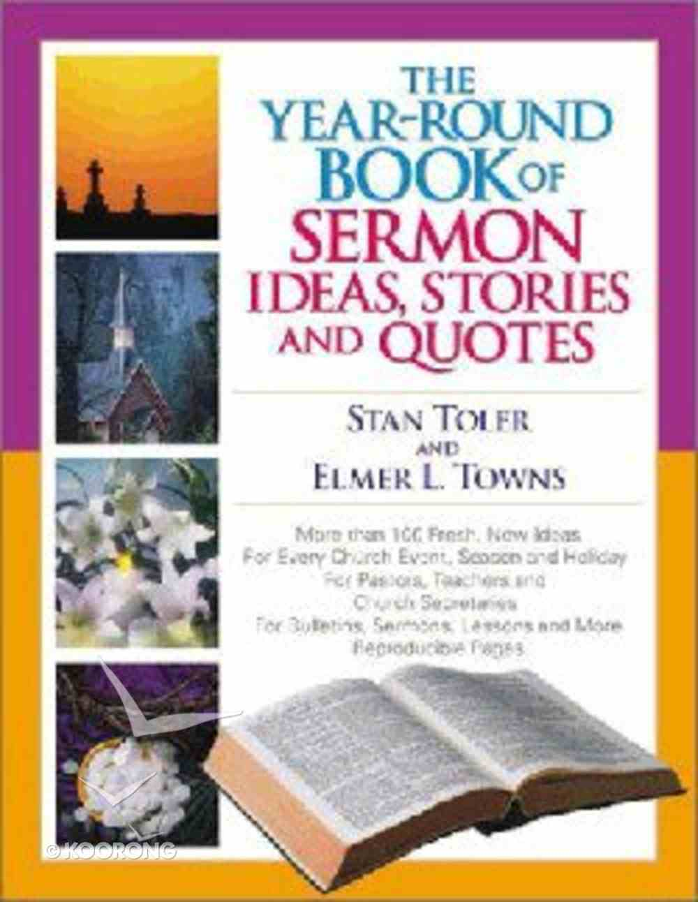The Year-Round Book of Sermon Ideas, Stories & Quotes Paperback