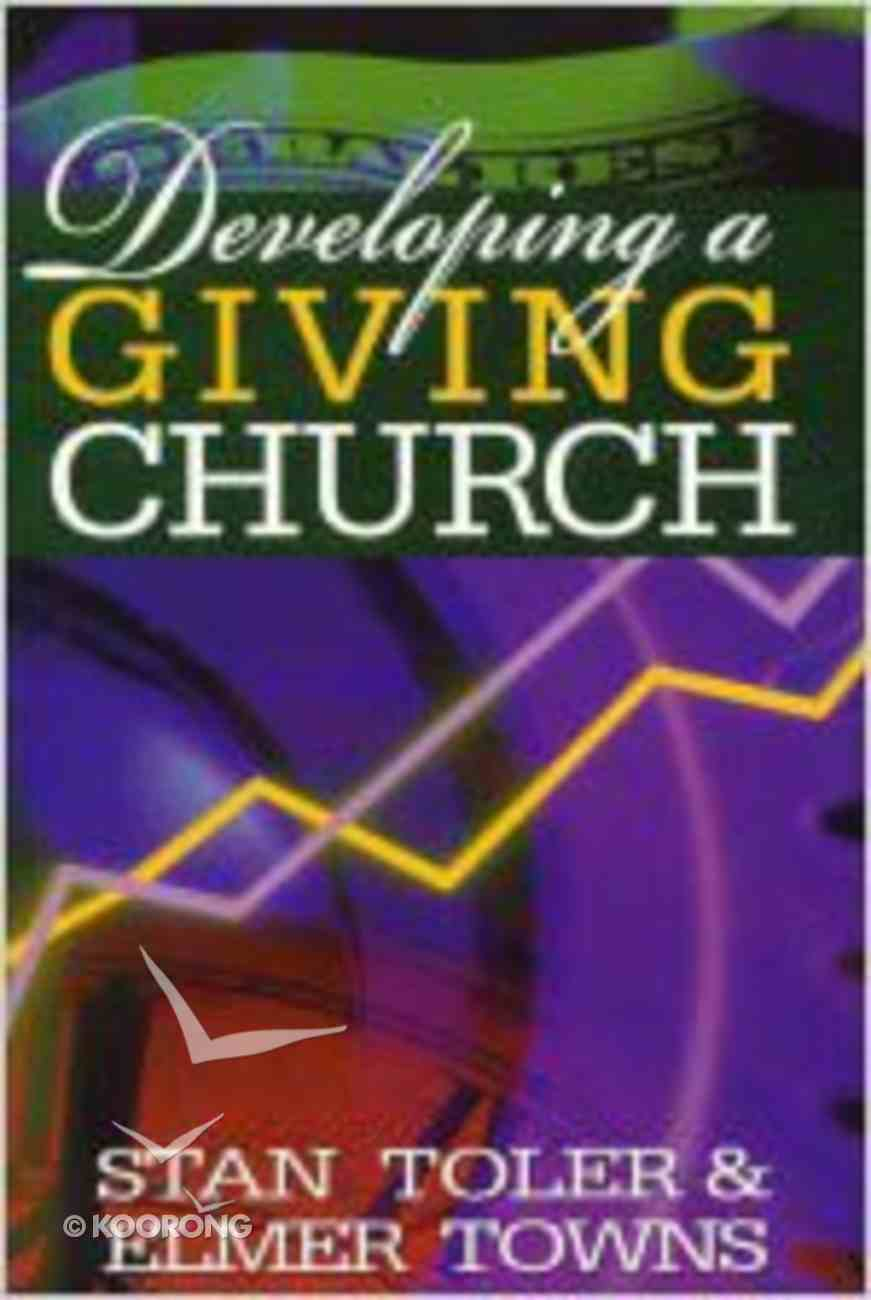 Developing a Giving Church Paperback
