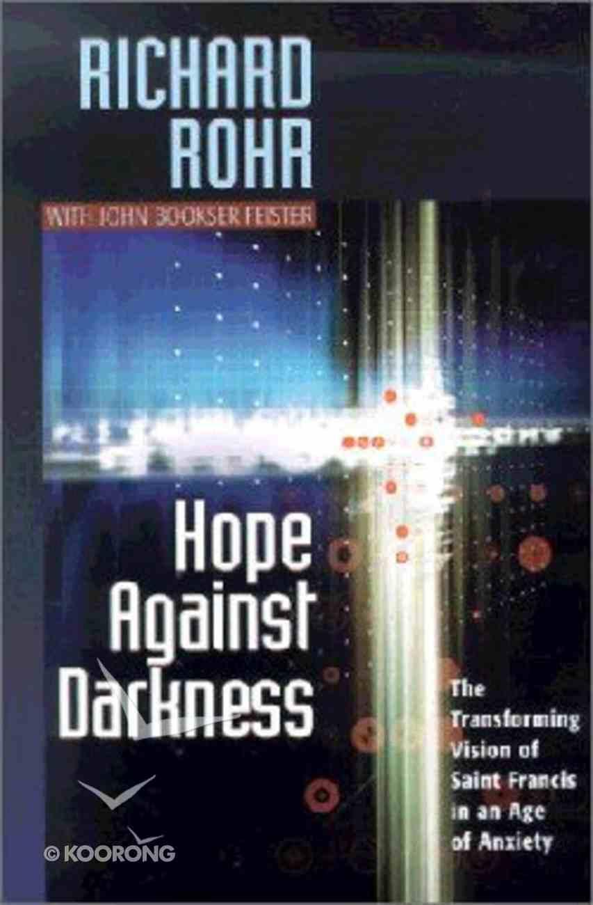 Hope Against Darkness Paperback