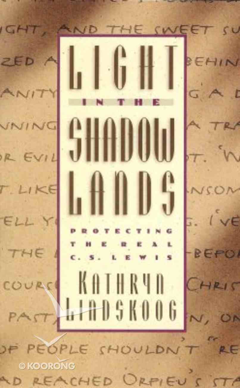 Light in the Shadowlands Paperback