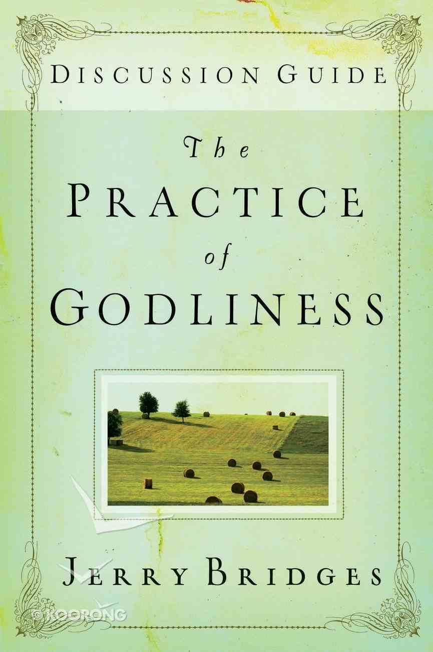 The Practice of Godliness (Study Guide) Paperback