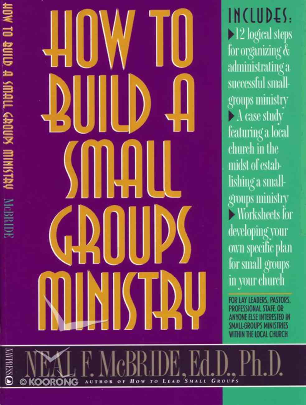How to Build a Small Groups Ministry Paperback