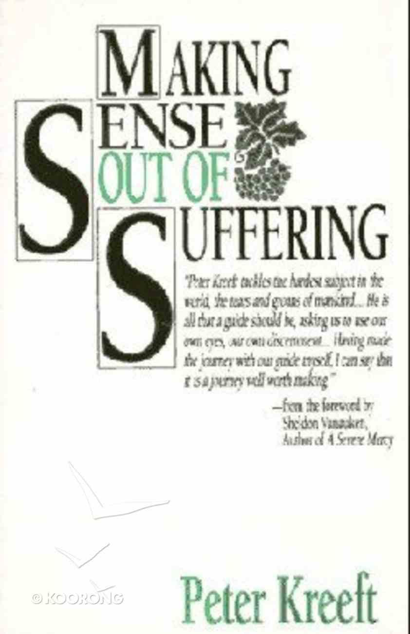 Making Sense Out of Suffering Paperback