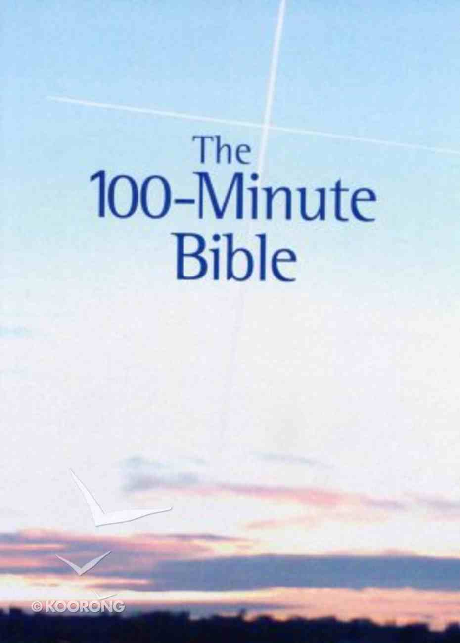 The 100-Minute Bible (Giant Print Edition) Paperback