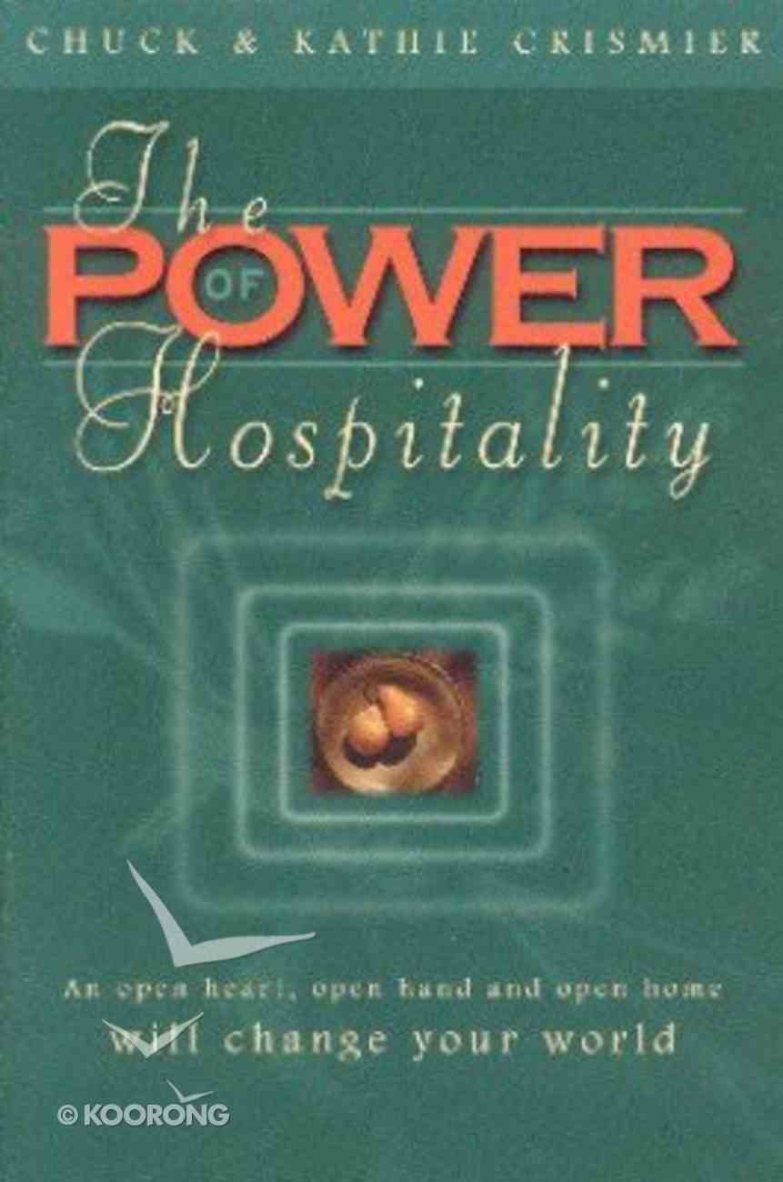 The Power of Hospitality Paperback