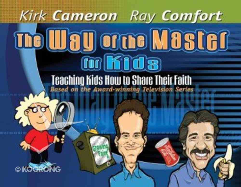 The Way of the Master For Kids Hardback