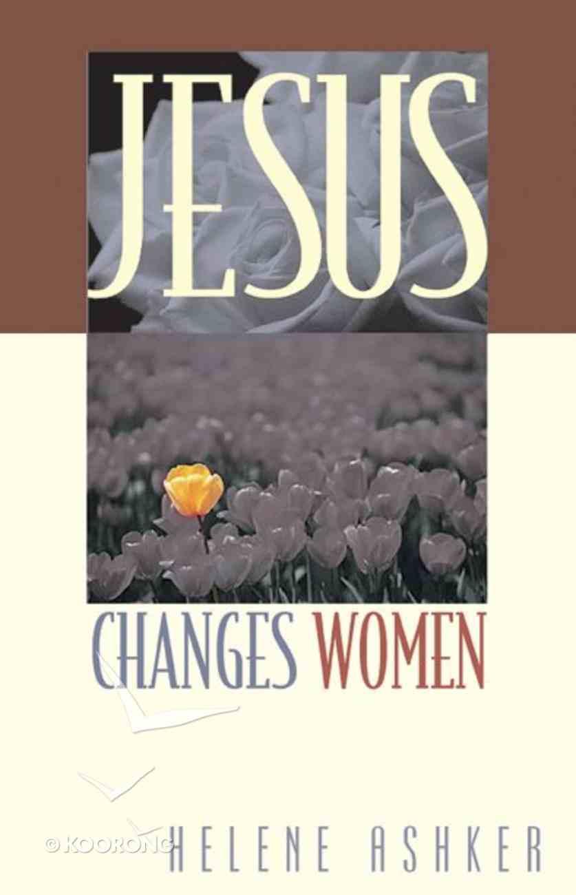 Jesus Changes Women Paperback
