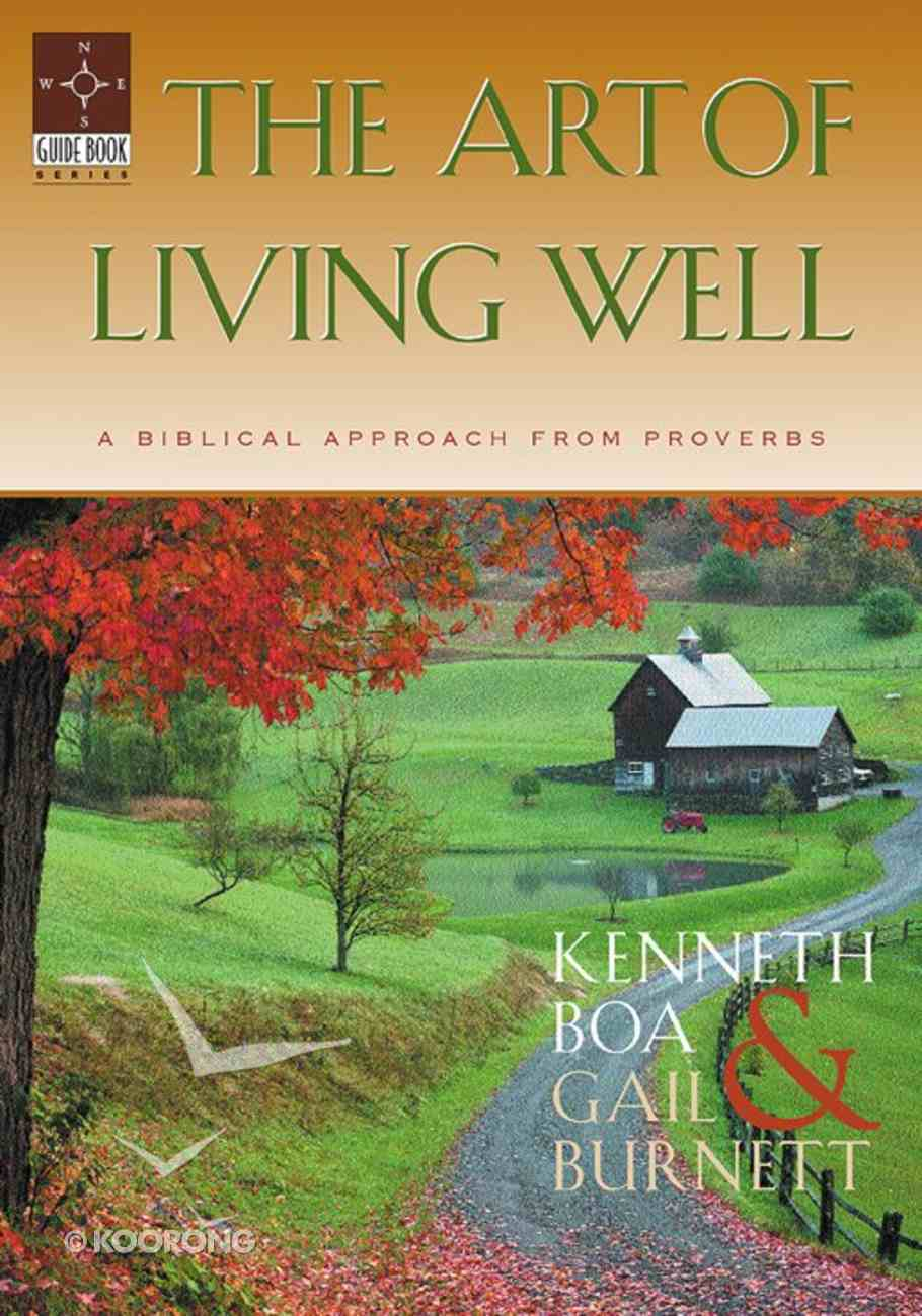 The Art of Living Well (Guidebook Series) Paperback