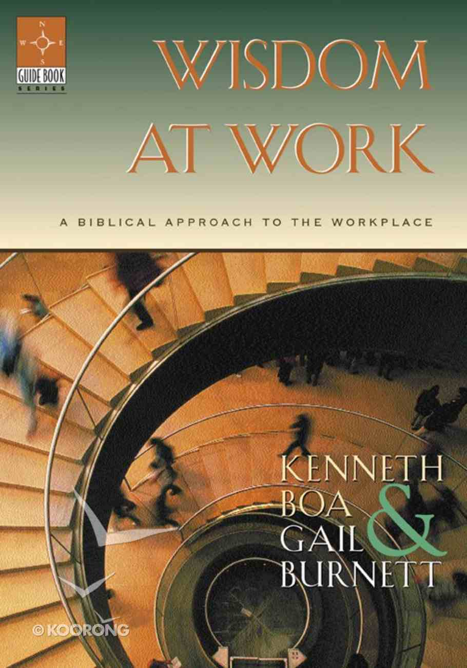 Wisdom At Work (Guidebook Series) Paperback