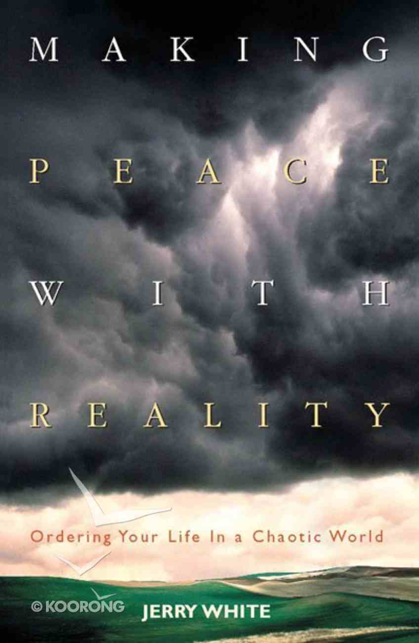Making Peace With Reality Paperback