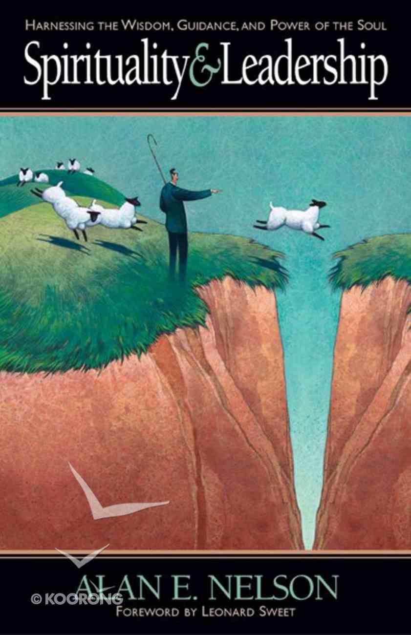 Spirituality & Leadership Paperback