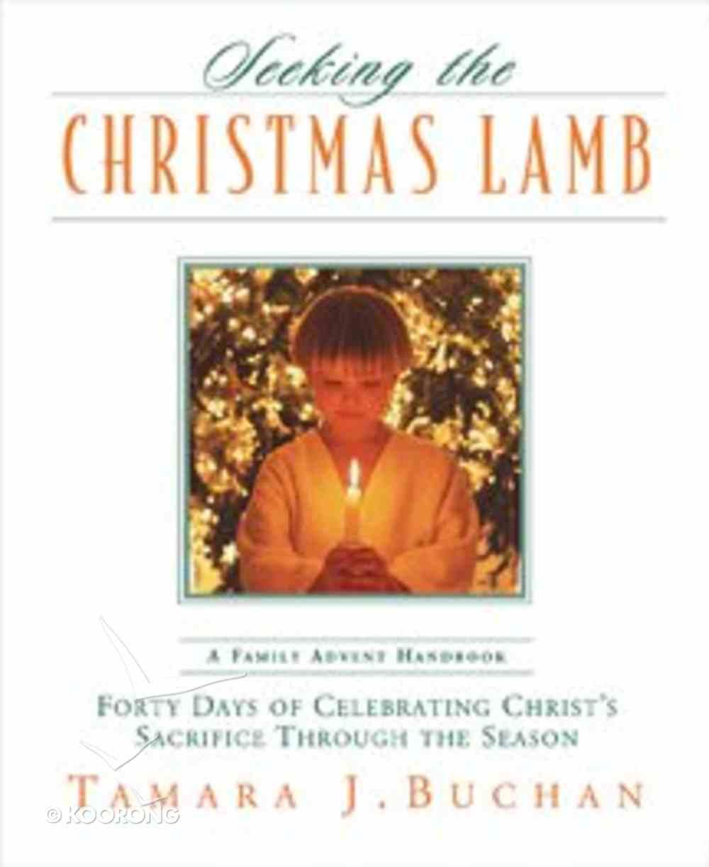 Seeking the Christmas Lamb Hardback