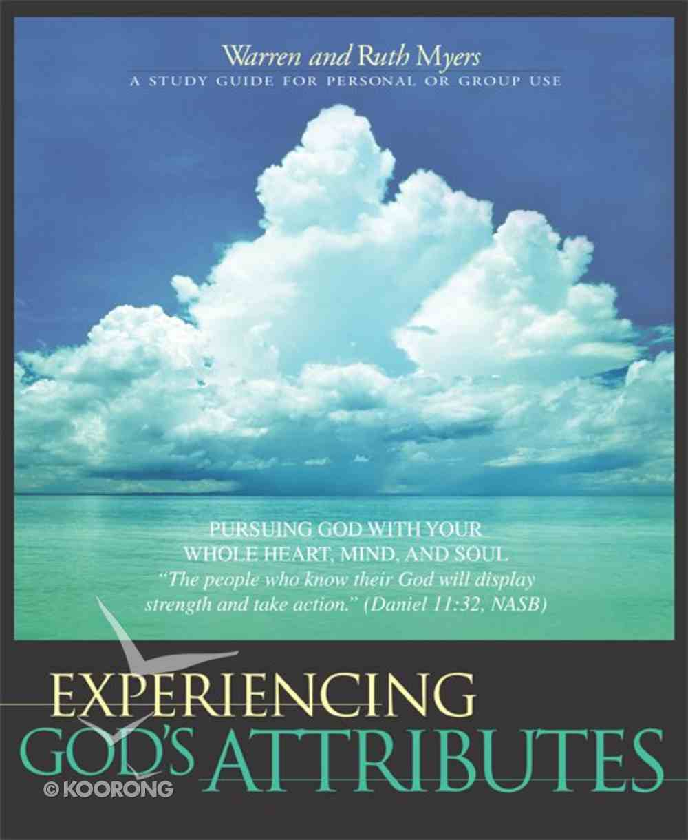 Experiencing God's Attributes Paperback