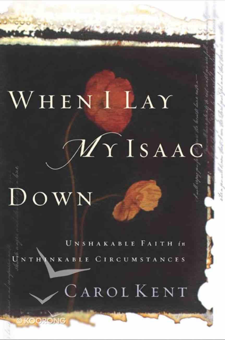 When I Lay My Isaac Down Hardback