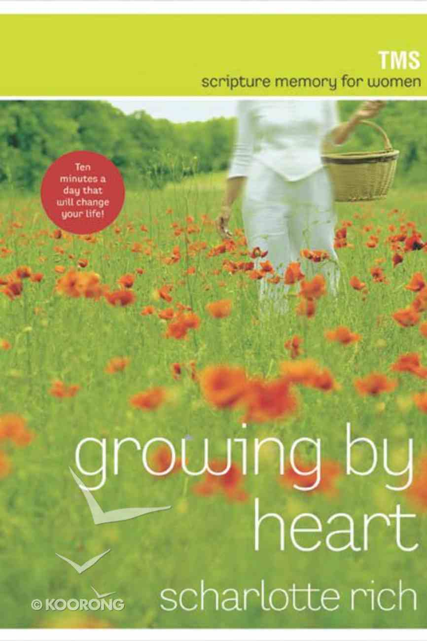 Growing By Heart Paperback
