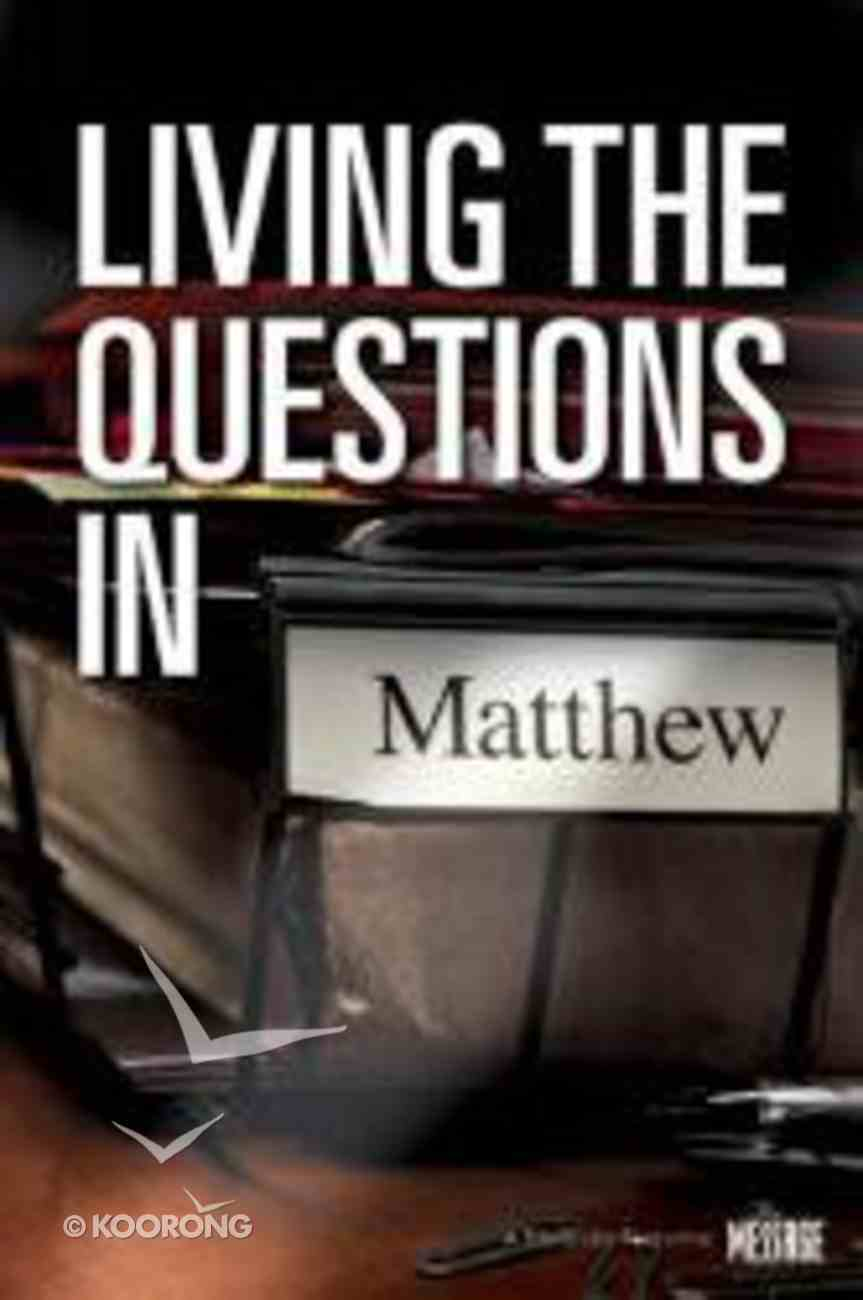 Living the Questions in Matthew Paperback