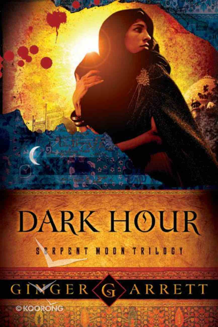 Dark Hour (#01 in Serpent Moon Trilogy Series) Paperback