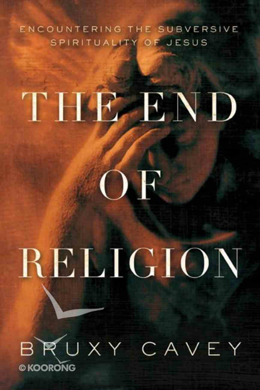The End of Religion Paperback