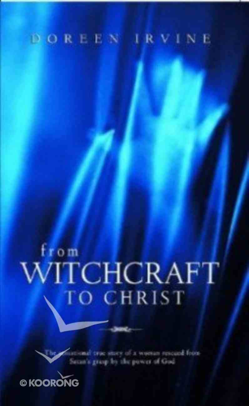 From Witchcraft to Christ Paperback