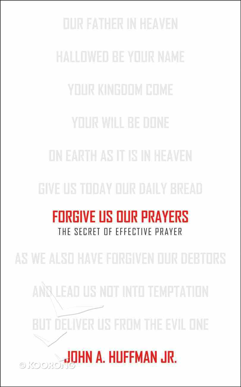 Forgive Us Our Prayers Mass Market