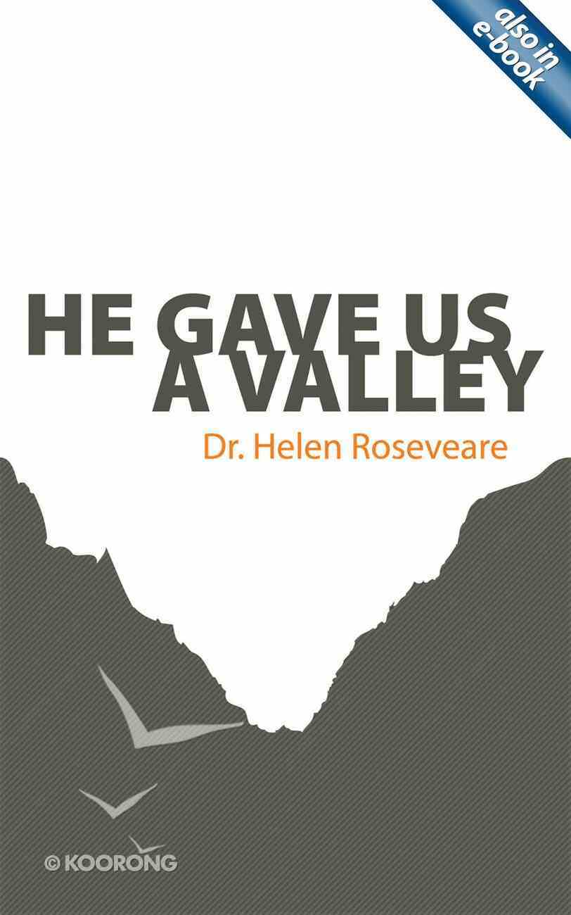 He Gave Us a Valley (Helen Roseveare) Paperback