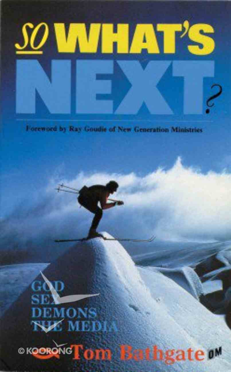 So Whats Next Paperback