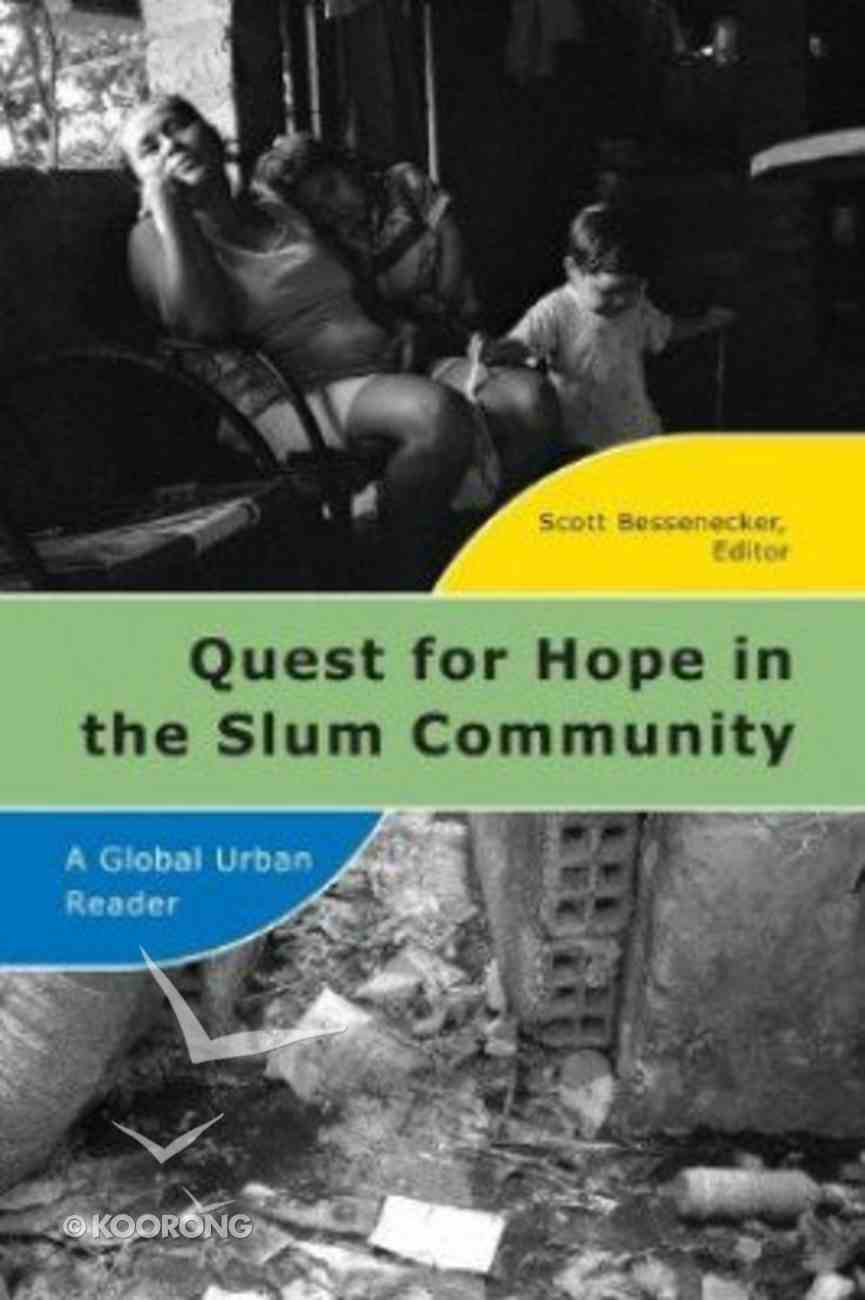 Quest For Hope in the Slum Community Paperback